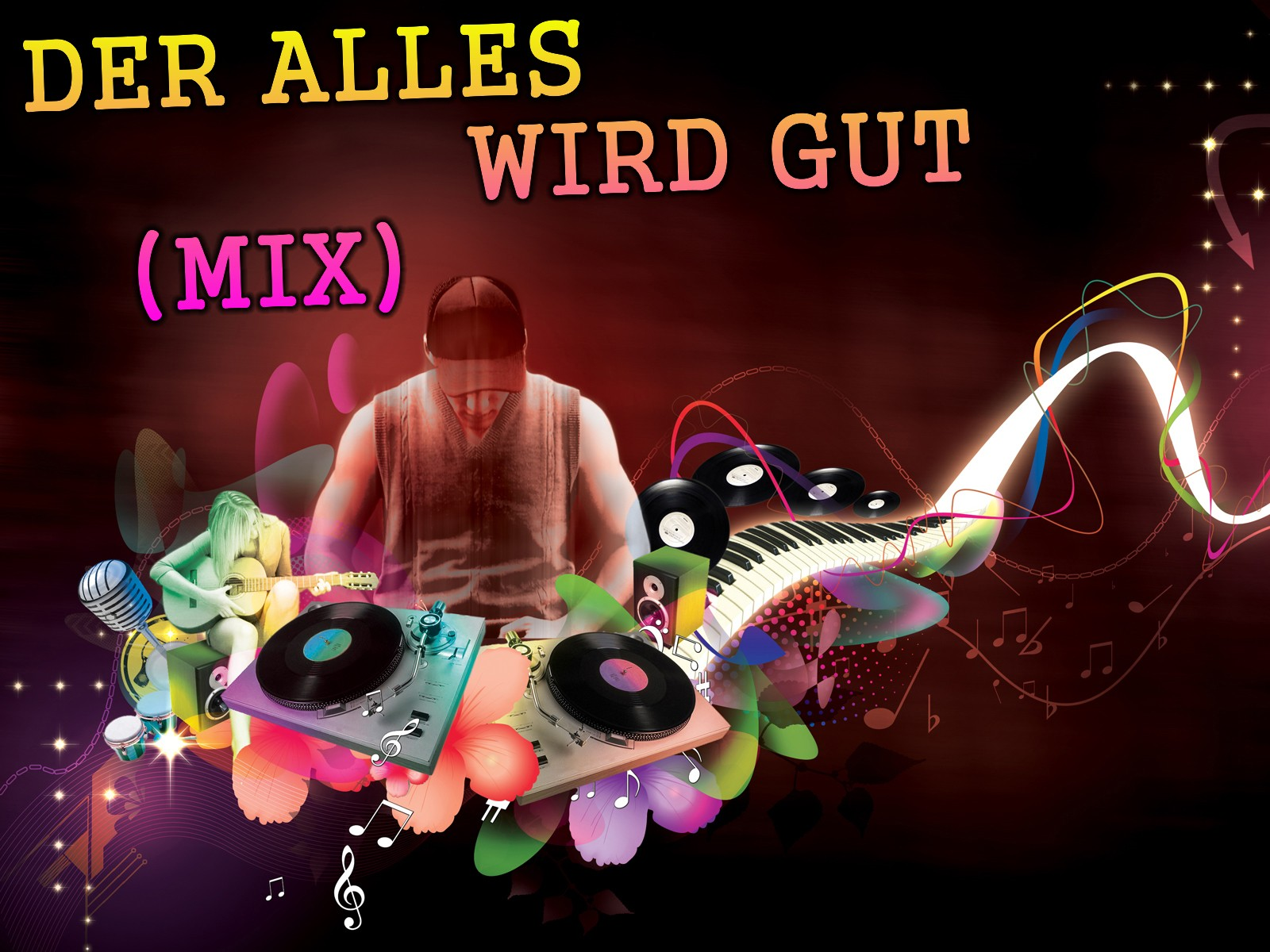 Der alles wieder Gut Pop  Hits in Mix DJ Remix  in